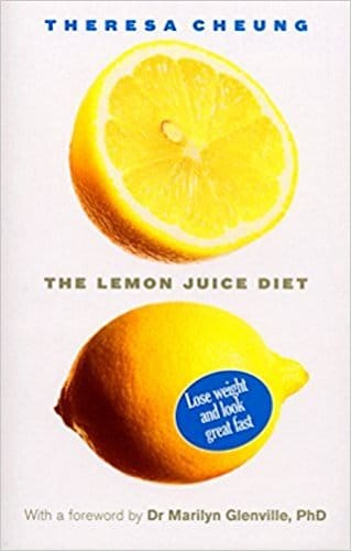 The Lemon Juice Diet With a foreword by Dr Marilyn Glenville by Theresa Cheung