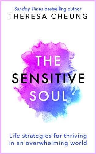 The Sensitivity Soul - Theresa Cheung