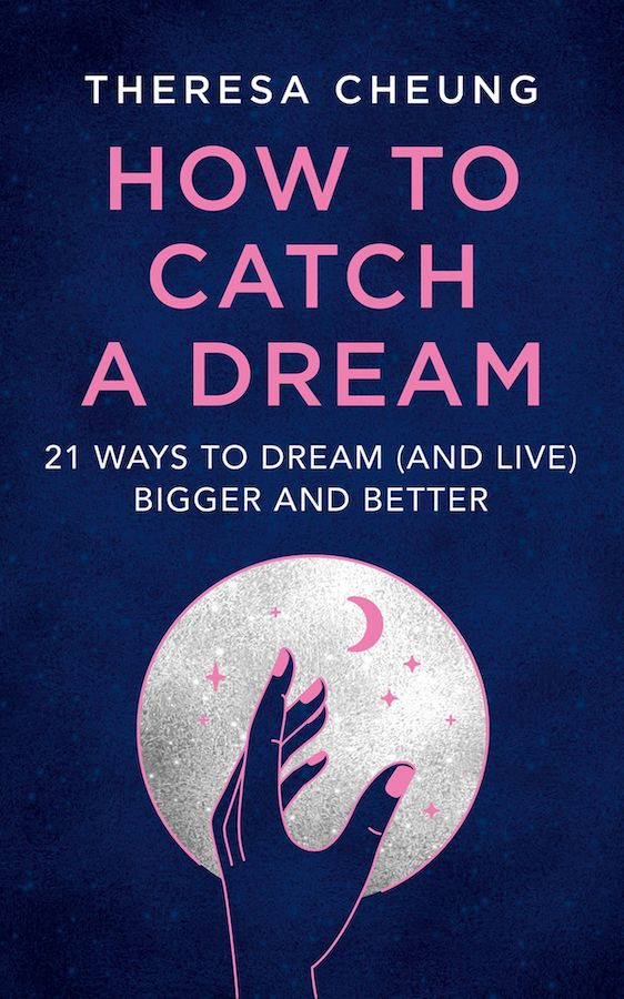 How to Catch A Dream - Theresa Cheung copy